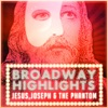 Icon Broadway Highlights: Jesus, Joseph & the Phantom