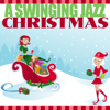 A Swinging Jazz Christmas - Various Artists