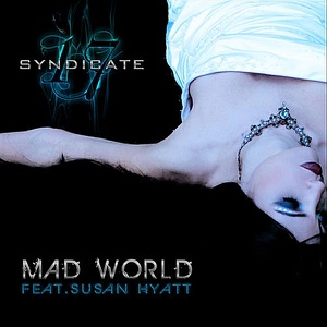 Syndicate 17 - Mad World feat. Susan Hyatt