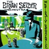 The Dirty Boogie, The Brian Setzer Orchestra