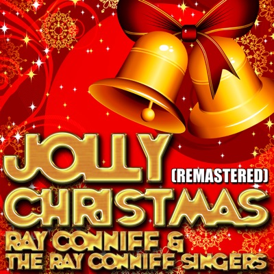 Jolly Christmas (Remastered) - Ray Conniff