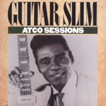 Guitar Slim - Along About Midnight