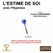 L'estime de soi avec l'hypnose (Séance d'hypnose à écouter chez soi pour redorer son estime de soi-même) - EP