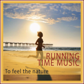 Running Time Music (To Feel the Nature)