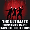 The Ultimate Christmas Carol Karaoke Collection