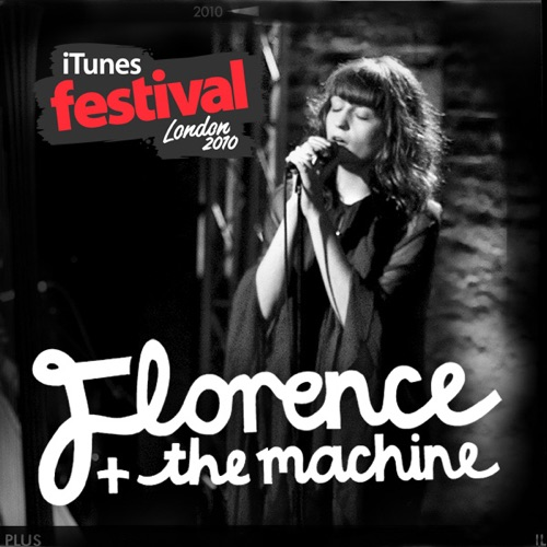 Florence + The Machine - iTunes Festival: London 2010 - EP