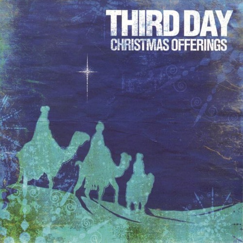 Third Day - O Come All Ye Faithful