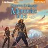 Steven Erikson - Memories of Ice: Malazan Book of the Fallen, Book 3 (Unabridged) artwork
