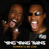 Streets to da Club, Ying Yang Twins
