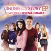 Another Cinderella Story (feat. Selena Gomez) - EP