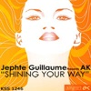 AK & Jephté Guillaume - Shining Your Way Song Lyrics
