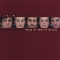 Dance At the Crossroads by Scythian on Apple Music