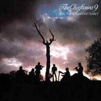 The Chieftains 9 - Boil the Breakfast Early by The Chieftains on Apple Music