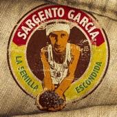 Sergent Garcia - El Asalto