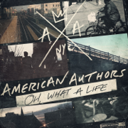 Best Day of My Life - American Authors - American Authors