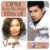 Opm Side By Side Hits of Jaya Janno Gibbs