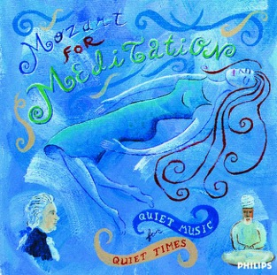 Mozart for Meditation: Quiet Music for Quiet Times – Various Artists