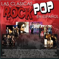 Las Clásicas Rock Pop en Español
