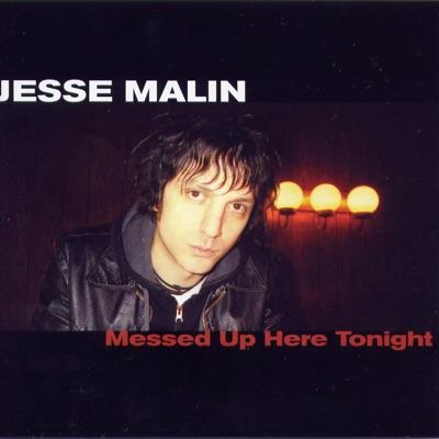 Messed Up Here Tonight (Live) - Jesse Malin