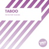 Taboo [The Factory Team Mix]
