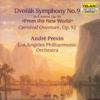 Dvorák: Symphony No. 9 - Carnival Overture