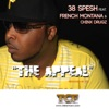 The Appeal (feat. French Montana & Chinx Drugs) - Single, 38 Spesh
