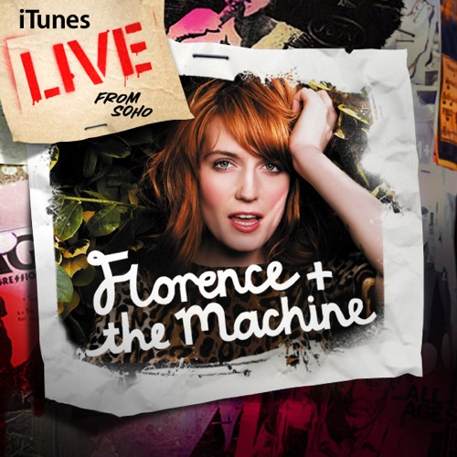 Florence + The Machine - iTunes Live from SoHo - EP