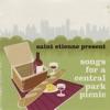 Saint Etienne Presents Songs for a Central Park Picnic