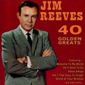 40 Golden Greats: The Best of Jim Reeves
