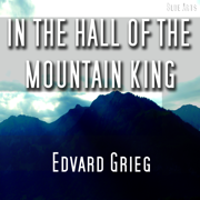 In the Hall of the Mountain King [ Grieg ] - In the Hall of the Mountain King [ Grieg ] - In the Hall of the Mountain King [ Grieg ]