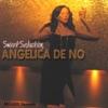 Sweet Seduction, Angelica de No