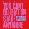 You Can't Do That On Stage Anymore, Vol. 5, Frank Zappa