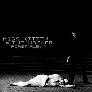 Miss Kittin & The Hacker - Frank Sinatra