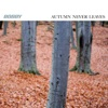 Autumn Never Leaves EP