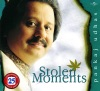Stolen Moments, Pankaj Udhas