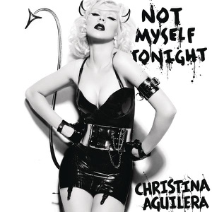 Not Myself Tonight - Single Mp3 Download