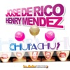 Chupa Chus - Single, Jose De Rico & Henry Mendez