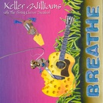 Keller Williams, Jamie Janover & The String Cheese Incident - Breathe