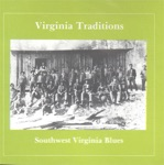 Virginia Traditions: Southwest Virginia Blues