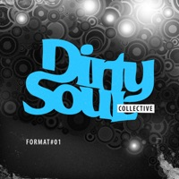 Dirty Soul Collective (Format 01)