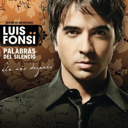 Luis Fonsi - Palabras del Silencio (Edición Aniversarío - Un Año Después)