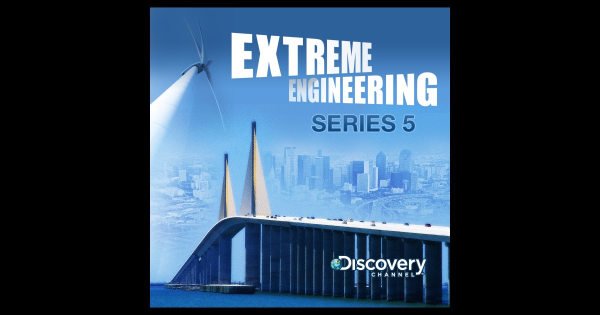 extreme engineering series 5 on itunes
