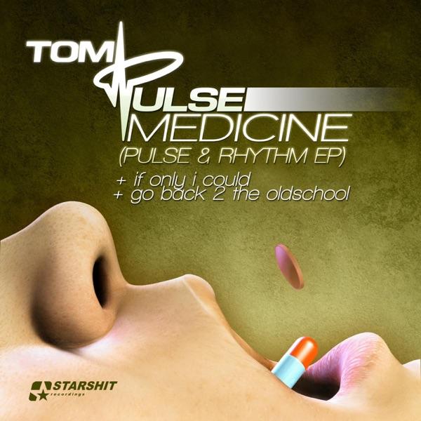Medicine (Pulse & Rhythm - Ep)