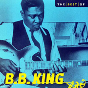 The Best of B.B. King - B.B. King - B.B. King