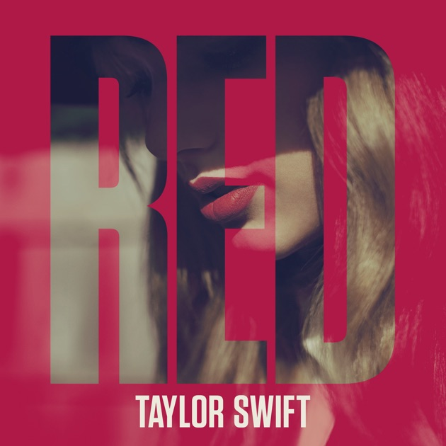 Red by Taylor Swift on Apple Music