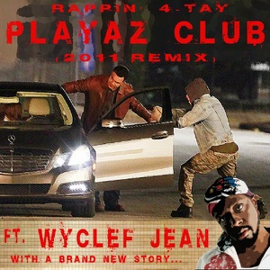Playaz Club 2011 Remix [Another Carjack] (feat. Wyclef Jean) - Single Mp3 Download