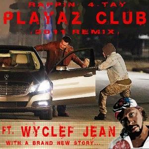 Playaz Club 2011 Remix [Another Carjack] (feat. Wyclef Jean) - Single Mp3 Download