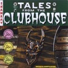 Tales from the Clubhouse (2007 Artists Compilation) ジャケット画像