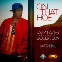 On Dat Ho (feat. SouljaBoy) - Single Mp3 Download