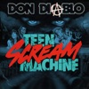 Teen Scream Machine - EP, Don Diablo